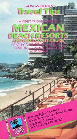 Laura McKenzie's Travel Tips: Mexican Beach Resorts