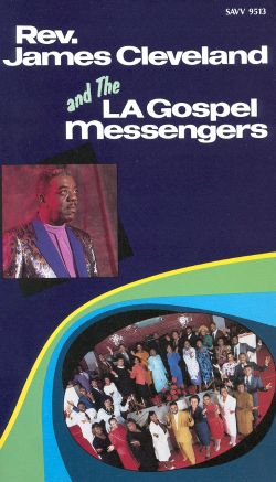 Rev. James Cleveland and the LA Gospel Messengers