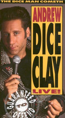 Andrew Dice Clay: The Dice Man Cometh