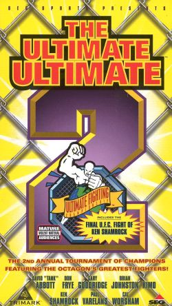 Ultimate Fighting Championship: The Ultimate Ultimate 2
