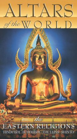Altars of the World: The Eastern Religions
