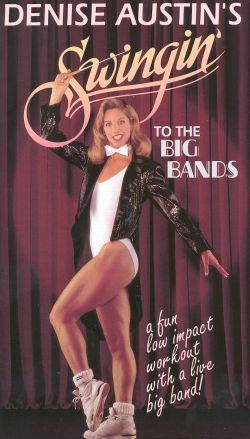 Denise Austin: Swingin' to the Big Bands