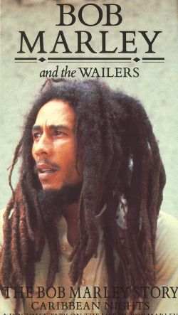 Bob Marley and the Wailers: The Bob Marley Story - Caribbean Nights