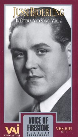 Voice of Firestone: Jussi Bjoerling in Opera and Song, Vol. 2
