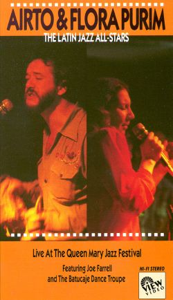 Airto & Flora Purim: The Latin Jazz All-Stars - Live at the Queen Mary Jazz Festival