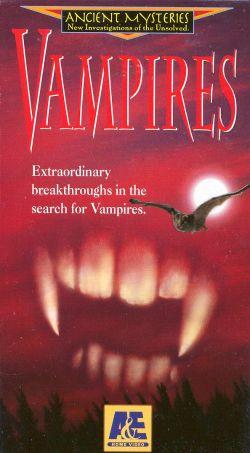 Ancient Mysteries: Vampires