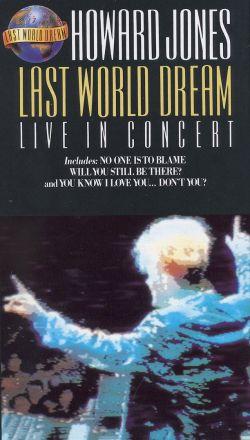 Howard Jones: Last World Dream