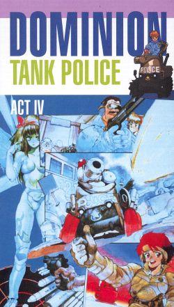 Dominion Tank Police, Act 4