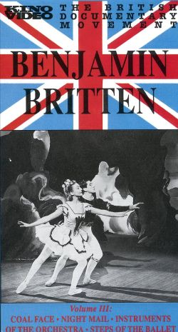 British Documentary Movement, Vol. 3: Benjamin Britten