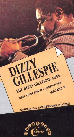 Dizzy Gillespie: The Dizzy Gillespie Ages