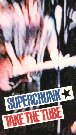 Superchunk: Take the Tube