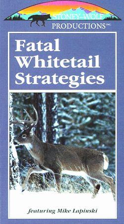 Fatal Whitetail Strategies