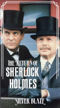 The Return of Sherlock Holmes: Silver Blaze