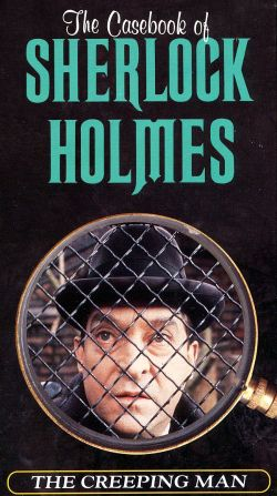 The Casebook of Sherlock Holmes: The Creeping Man