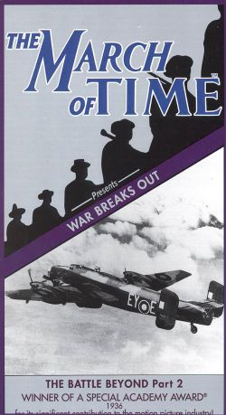 The March of Time: War Breaks Out - The Battle Beyond, Part 2