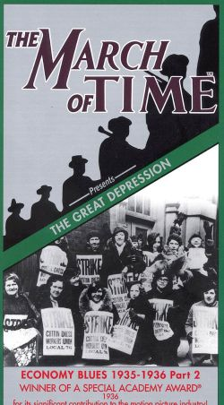 The March of Time: The Great Depression - Economy Blues