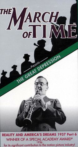 The March of Time: The Great Depression - Reality and America's Dreams
