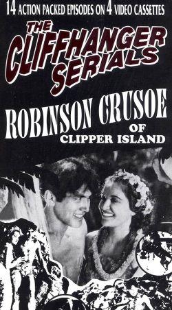 Robinson Crusoe of Clipper Island [Serial]