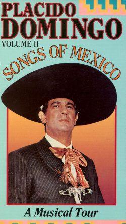 Placido Domingo: Songs of Mexico, Vol. 2