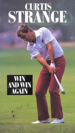 Curtis Strange: Win and Win Again