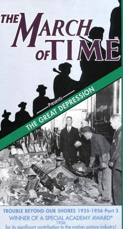 The March of Time: The Great Depression - Trouble Beyond Our Shores