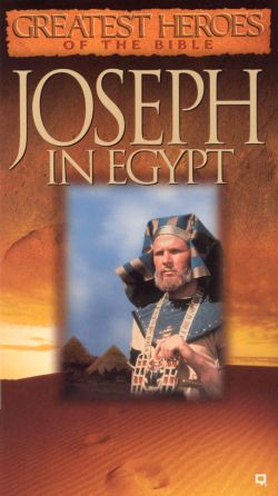 Greatest Heroes of the Bible: Joseph in Egypt