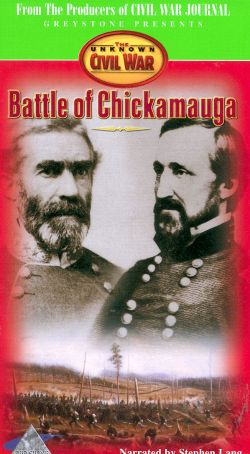 The Unknown Civil War: Battle of Chickamauga