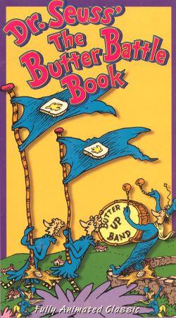 Dr. Seuss: The Butter Battle Book