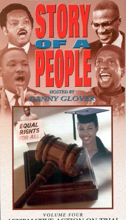 Story of a People, Vol. 4: Affirmative Action on Trial