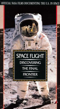 NASA: Space Flight - Discovering the Final Frontier