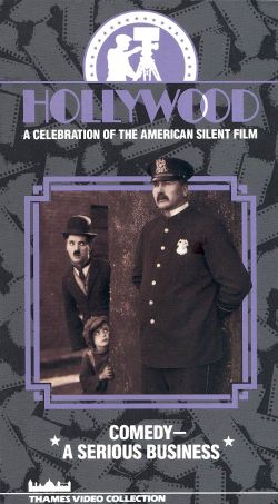 Hollywood: A Celebration of the American Silent Film, Vol. 8 - Comedy - A Serious Business