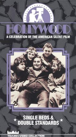 Hollywood: A Celebration of the American Silent Film, Vol. 3 - Single Beds and Double Standards