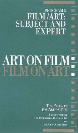 Art on Film/Film on Art, Program 5: Film/Art - Subject and Expert