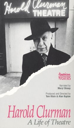 Harold Clurman: A Life of Theatre
