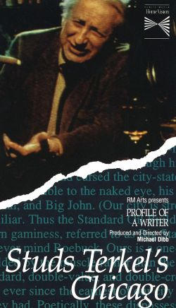 Profile of a Writer: Studs Terkel's Chicago