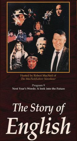The Story of English: Program 9 - Next Year's Words: A Look into the Future
