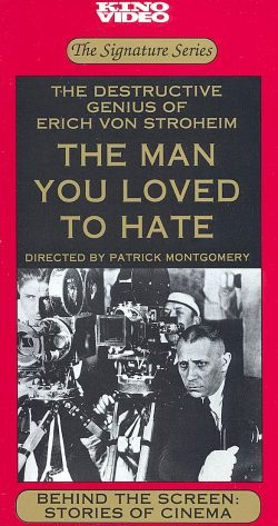 Behind the Screen: Stories of Cinema - The Man You Loved to Hate
