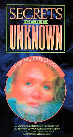 Secrets of the Unknown: Psychic Detectives
