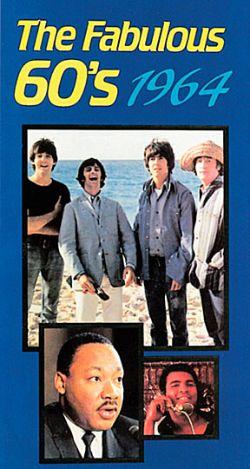 The Fabulous 60s: 1964