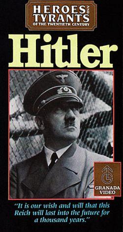 Heroes & Tyrants of the Twentieth Century: Hitler