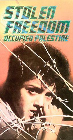 Stolen Freedom: Occupied Palestine
