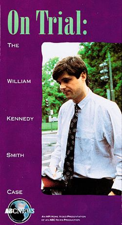 ABC News: On Trial - The William Kennedy Smith Case