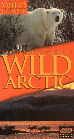 Wild Europe: Wild Arctic