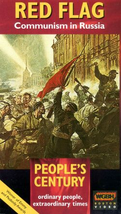 People's Century: Red Flag - Communism in Russia