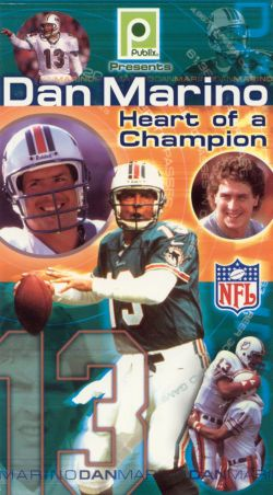 NFL: Dan Marino: Heart of a Champion
