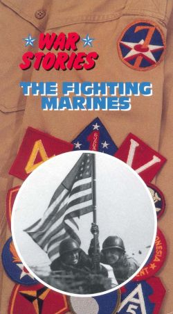 War Stories: The Fighting Marines
