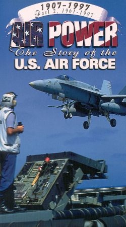 Air Power II: The Story of the U.S. Air Force 1961-1997, Vol. 1 - The Cold War