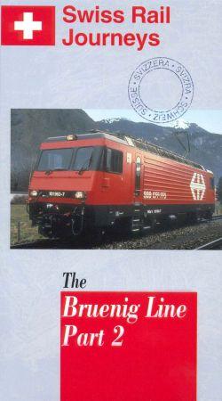 Swiss Rail Journeys I: The Bruenig Line, Part 2