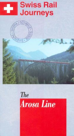 Swiss Rail Journeys I: The Arosa Line