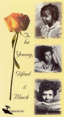 To Be Young, Gifted & Black